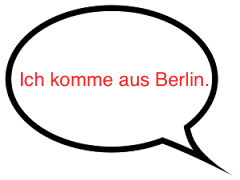 Speech Bubble: Ich komme aus Berlin